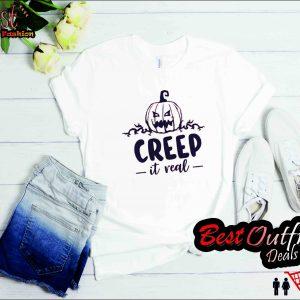Creep it Real T Shirt