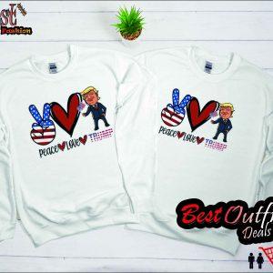 Peace Love Trump Sweatshirt