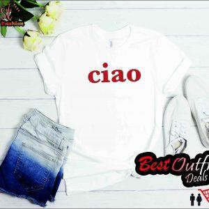 Ciao - Italian Italy Hello Goodbye Shirt T-shirt